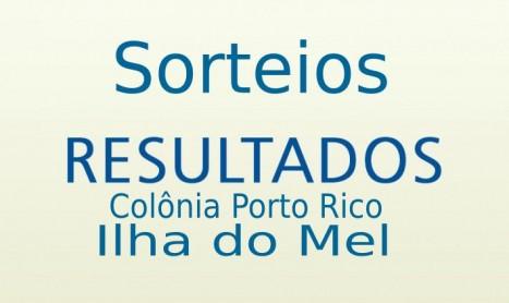 Informativo do sorteio da Ilha do Mel e Porto Rico para o mês de Setembro