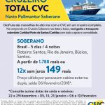 9fb27487a7 Cruzeiro TOTAL CVC - Navio Soberano com transporte rodoviário saindo de  Curitiba - AVM